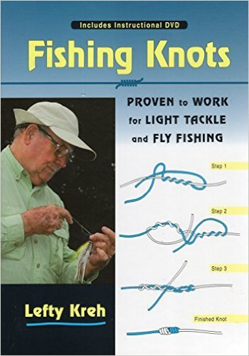 Book-Fishing Knots: Proven to Work- w/ DVD