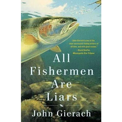Book-All Fisherman are Liars- Gierach