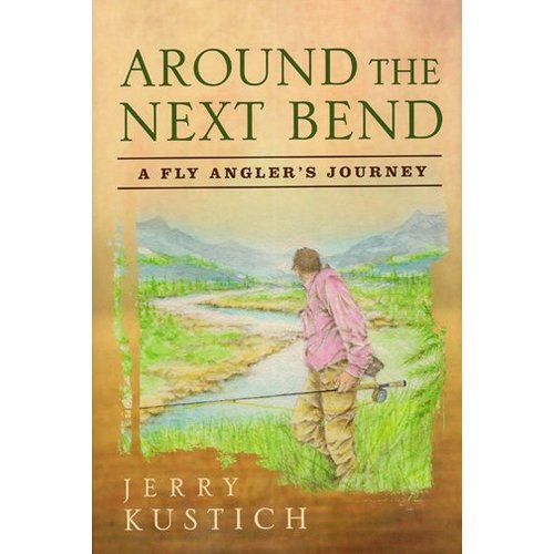 Book-Around the Next Bend- Kustich