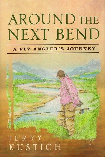 Book-Around the Next Bend- Kustich