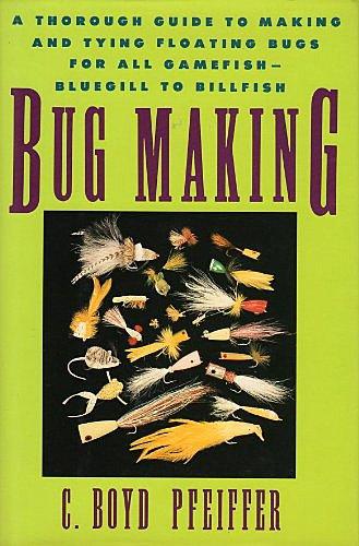 Book-Bug Making- Boyd Pfeiffer