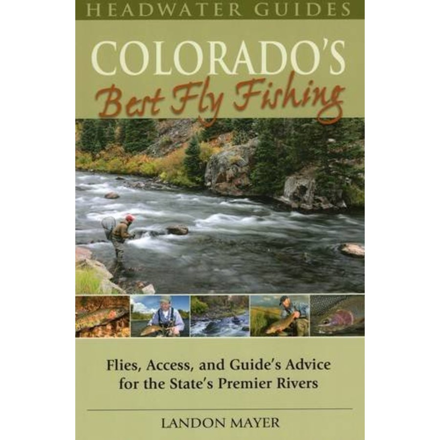Book colorado 39 s best fly fishing mayer mrfc for Best fly fishing books