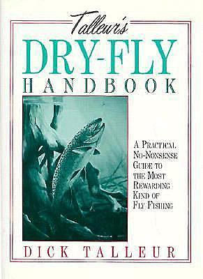 Book-Dry Fly Handbook- Dick Talleur