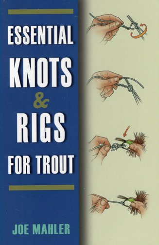 Book-Essential Knots & Rigs for Trout- Mahler