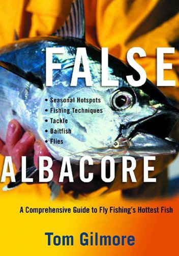 Book-False Albacore- Gilmore