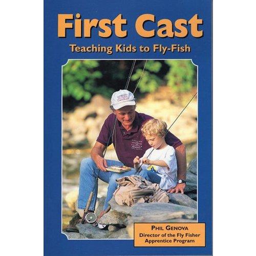 Book-First Cast,Teaching Kids to FlyFish- Genova