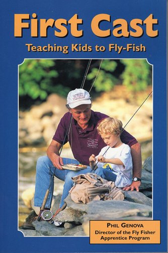 Book-First Cast,Teaching Kids to FlyFish- Genova
