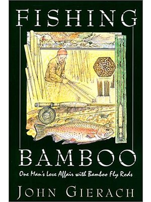Book-Fishing Bamboo-Gierach PB