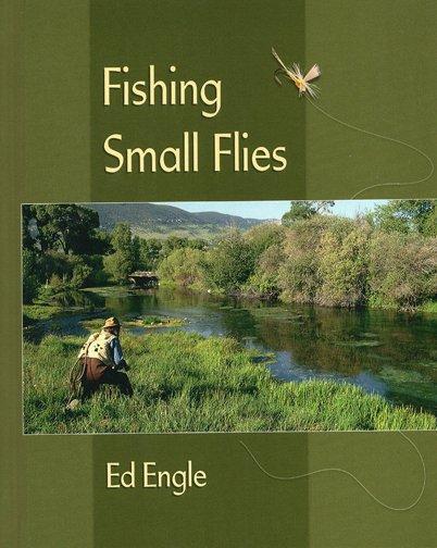 Book-Fishing Small Flies- Engle