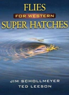 Book-Flies for Western Super Hatches- Leeson
