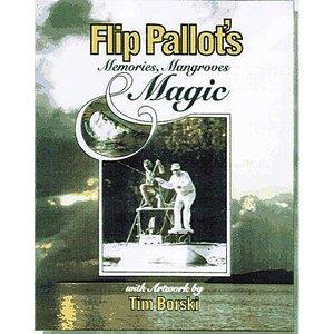 Book-Flip Pallot's Memories, Mangroves & Magic
