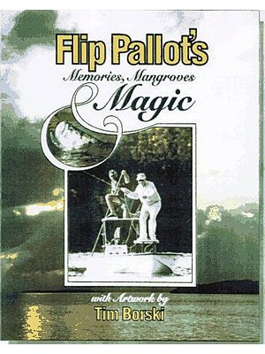 Book-Flip Pallot's Memories, Mangroves & Magic