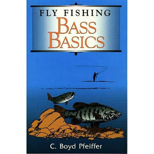 Book-Fly Fishing Bass Basics