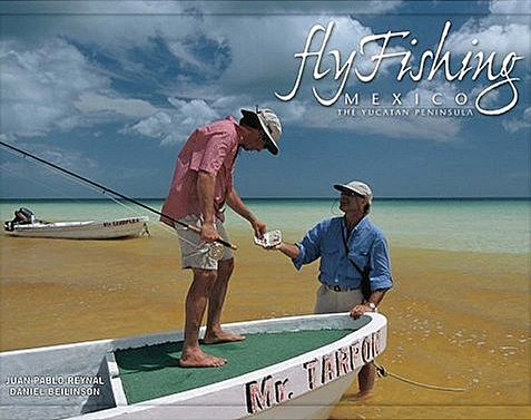 Book-Fly Fishing Mexico: The Yucatan Peninsula