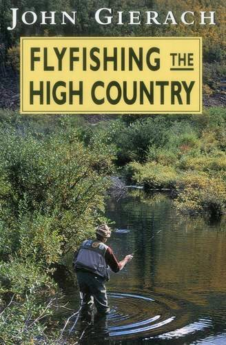 Book-Fly Fishing the High Country- John Gierach