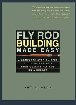 Book-Fly Rod Building Made Easy- Scheck