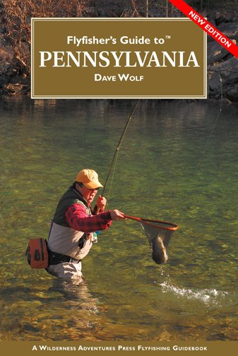 Book-Flyfishers Guide to Pennsylvania- Dave Wolf