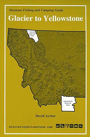 Book-Glacier To Yellowstone