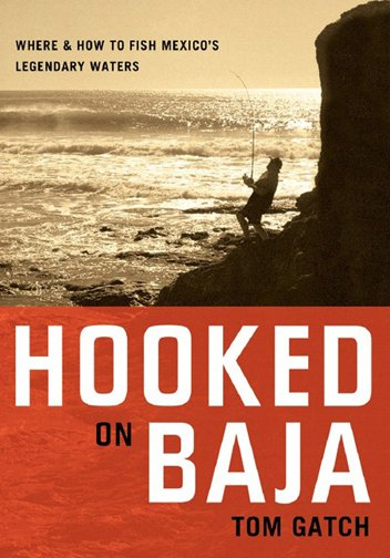 Book-Hooked on Baja- Gatch