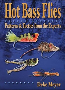 Book-Hot Bass Flies- Deke Meyer