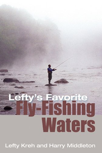 Book-Lefty's Favorite Fly Fishing Waters
