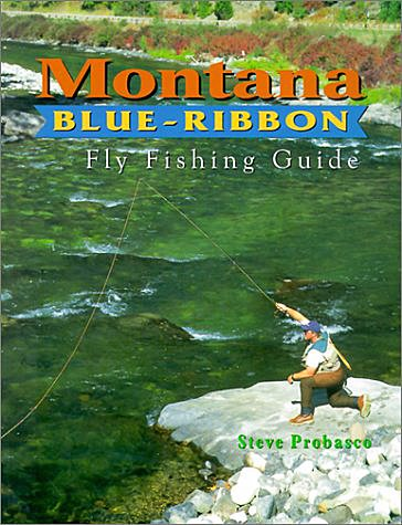 Book-Montana Blue Ribbon Fly Fishing Guide- Probasco