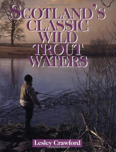 Book-Scotland's Classic Wild Trout Waters- Crawford