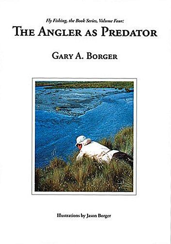 Book-The Angler as Predator- Gary Borger