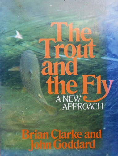 Book-The Trout and the Fly-Clarke & Goddard