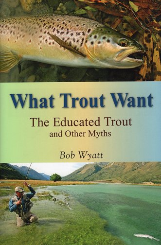 Book-What Trout Want- Wyatt
