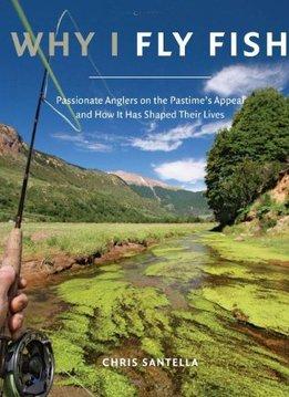 Book-Why I Fish- Chris Santella