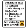 Ande Rooney Bar Phone Fees Sign