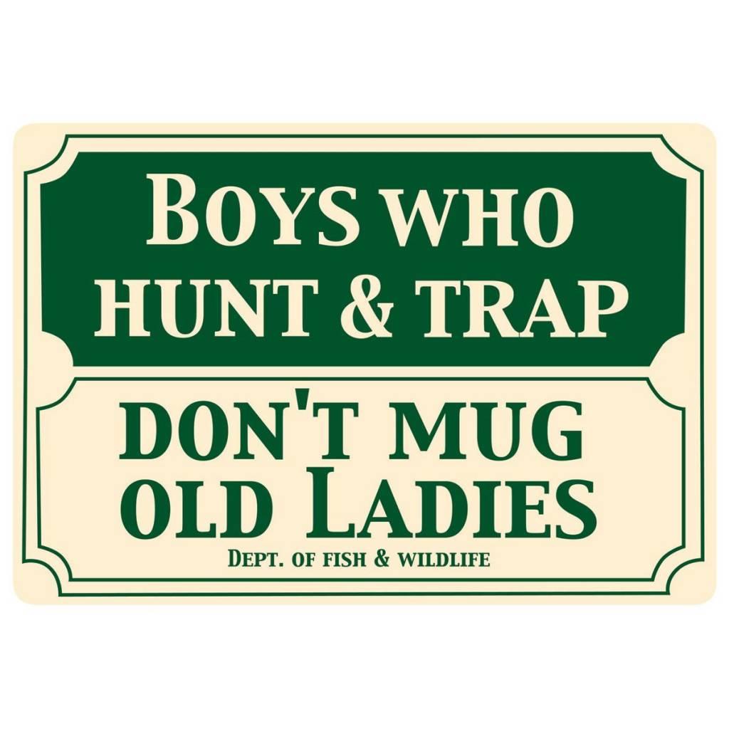 Boys Who Hunt Sign