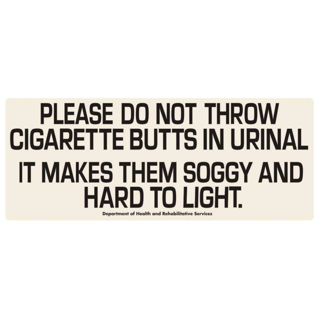 Do Not Throw Cigarette Butts in Urinal Tin Sign