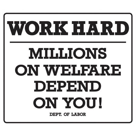 Work Hard Millions Depend on You Tin Sign