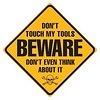 Ande Rooney Don't Touch My Tools Sign