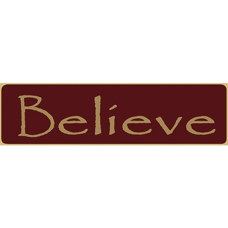 Believe 5.5' Red Sign