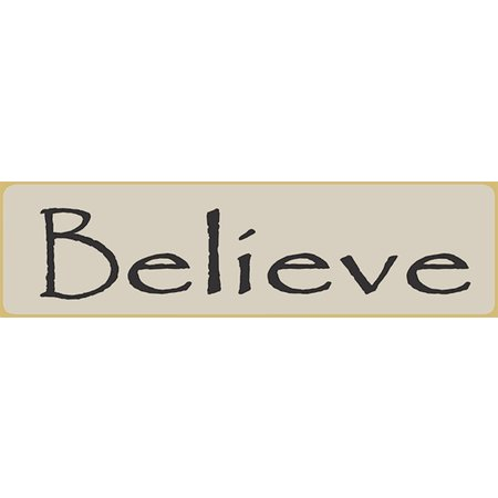 Believe 5.5' White Sign