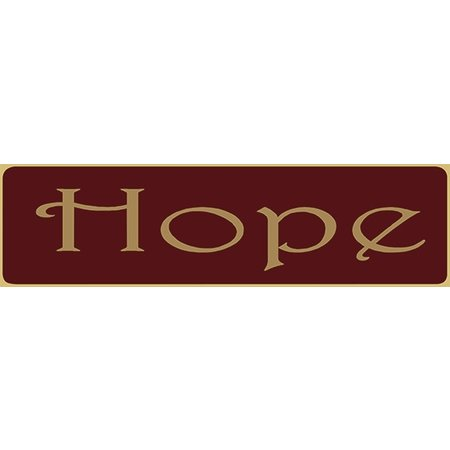 Hope 5.5' Red Sign