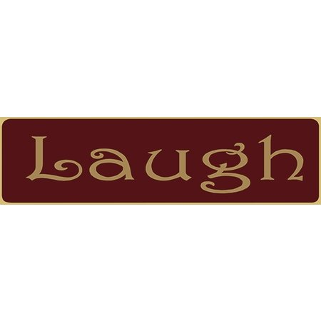Laugh 5.5' Red Sign