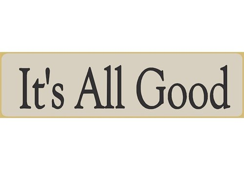 Poor Boy Woodworks It's All Good 5.5' White Sign