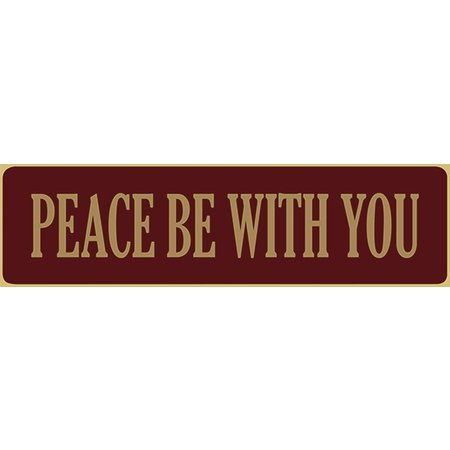 Peace Be With You 5.5' Red Sign