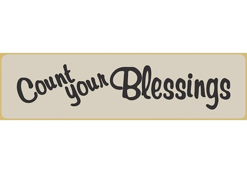Poor Boy Woodworks Count Your Blessings 5.5' White Sign
