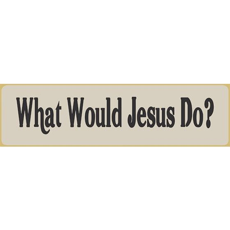 What Would Jesus Do? 5.5' White Sign