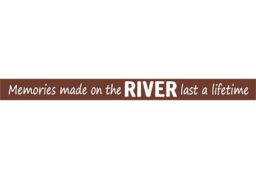 Poor Boy Woodworks Memories Made At The River Last A Lifetime 18'' Red Sign