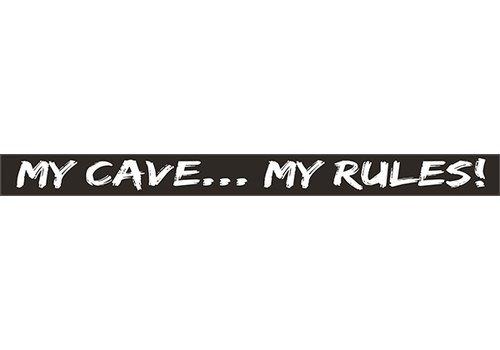 Poor Boy Woodworks My Cave My Rules 18'' Black Sign