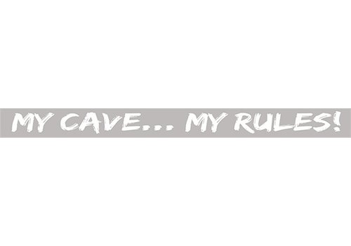 Poor Boy Woodworks My Cave My Rules 18'' Grey Sign
