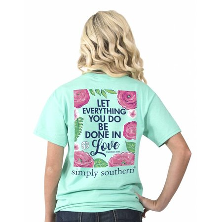 Everything Done in Love T-Shirt