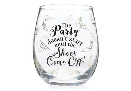 Wine Glass Stemless Party Starts When Shoes Come Off