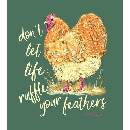 Don't Let Life Ruffle Your Feathers Short Sleeve T-Shirt
